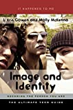 img - for Image and Identity: Becoming the Person You Are (It Happened to Me) book / textbook / text book
