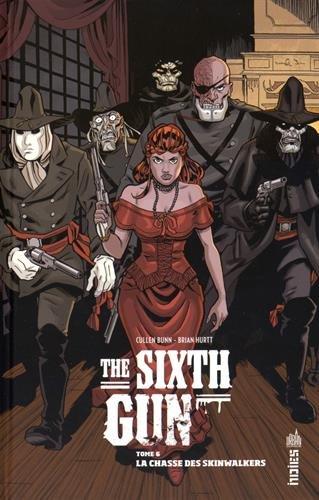 The sixth gun n° 06<br /> La chasse des skinwalkers