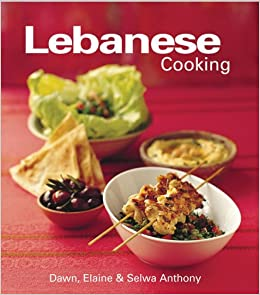 Lebanese cooking dawn anthony elaine anthony selwa anthony lebanese cooking dawn anthony elaine anthony selwa anthony 9780794650247 amazon books forumfinder Images