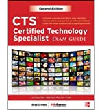img - for [ CTS CERTIFIED TECHNOLOGY SPECIALIST EXAM GUIDE, SECOND EDITION ] By Grimes, Brad ( Author) 2013 [ Hardcover ] book / textbook / text book