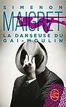 La Danseuse du Gai-Moulin par Simenon