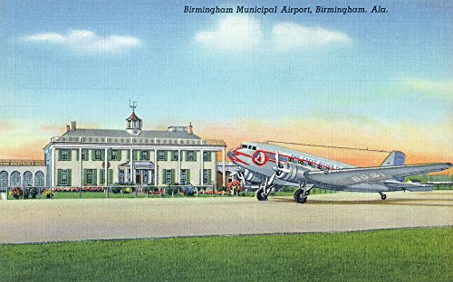 (Birmingham, Alabama - View of the Municipal Airport (12x18 SIGNED Print Master Art Print w/Certificate of Authenticity - Wall Decor Travel Poster))