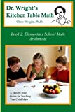 Dr. Wright's Kitchen Table Math, Chris Wright, 0982921101