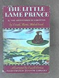img - for The Little Lame Prince and The Adventures of a Brownie by Dinah Maria Mulock Craik (September 1, 1948) Hardcover book / textbook / text book
