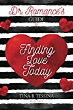 Dr. Romance's Guide to Finding Love Today