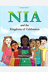 Nia and the Kingdoms of Celebration