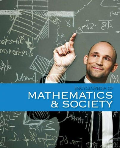 The Encyclopedia Of Mathematics And Society