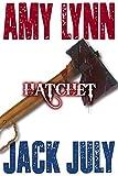 Amy Lynn, Hatchet