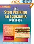 The Stop Walking on Eggshells Workboo...