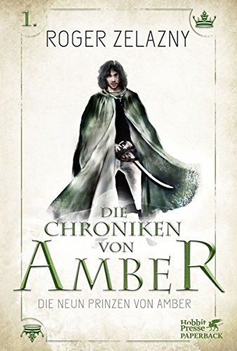 Roger Zelazny - Corwin von Amber (Amber-Zyklus 1)