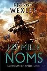 La Campagne des Ombres, tome 1 : Les mille Noms par Wexler