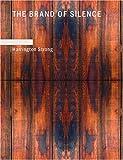 The Brand of Silence, Harrington Strong, 143464314X