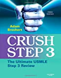 img - for Crush Step 3: The Ultimate USMLE Step 3 Review, 3e book / textbook / text book