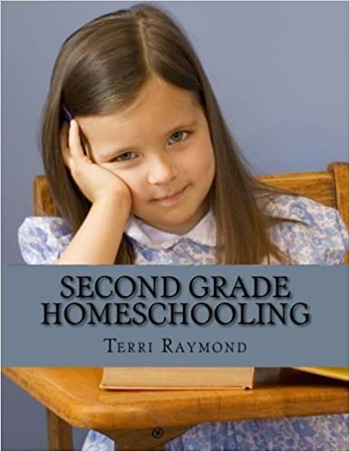 Book Second Grade Homeschooling: (Math, Science and Social Science Lessons, Activities, and Questions) by Terri Raymond (2014-10-26)