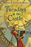 Tuesdays at the Castle (Castle Glower series)