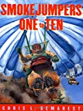 Smokejumpers One to Ten, Chris L. Demarest, 0689841205