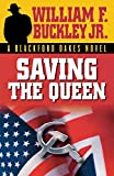 img - for Saving the Queen (Blackford Oakes Novel) book / textbook / text book