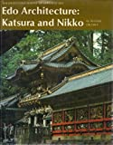 img - for Edo Architecture, Katsura and Nikko (The Heibonsha Survey of Japanese Art, V.20) book / textbook / text book