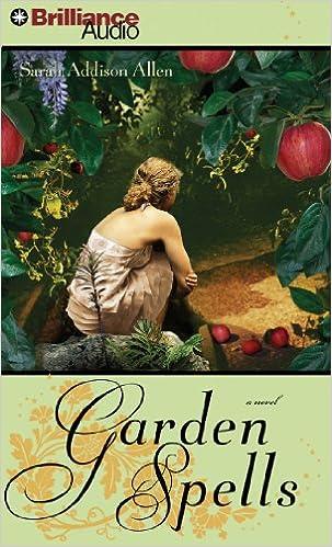 Sarah Addison Allen - Garden Spells Audiobook Free Online
