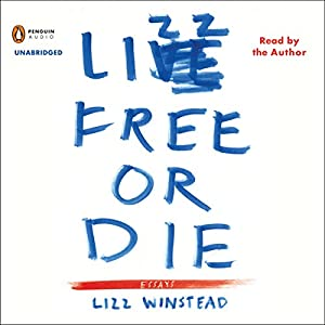Lizz Free or Die Audiobook