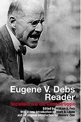 Eugene V. Debs Reader: Socialism and the Class Struggle Paperback