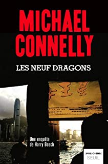 Les neuf dragons : roman, Connelly, Michael