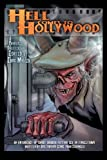 img - for Hell Comes To Hollywood: An Anthology of Short Horror Fiction Set In Tinseltown Written By Hollywood Genre Professionals (Volume 1) book / textbook / text book