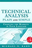img - for Technical Analysis Plain and Simple: Charting the Markets in Your Language (3rd Edition) book / textbook / text book
