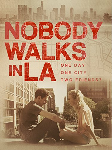 Nobody Walks in LA (Best Places To Walk Around In Los Angeles)