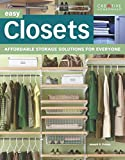Easy Closets: Affordable Storage Solutions for Everyone (Home Improvement)