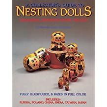 Collectors Guide to Nesting Dolls: Histories, Identification, Values