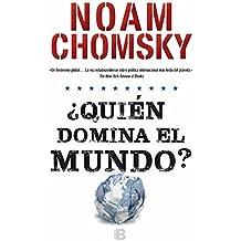 Quién domina el mundo?/ Who Rules the World? (Spanish Edition)