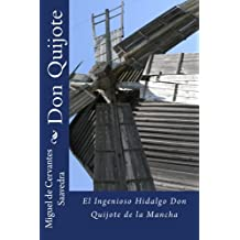 Don Quijote: El Ingenioso Hidalgo Don Quijote de la Mancha (Spanish Edition)