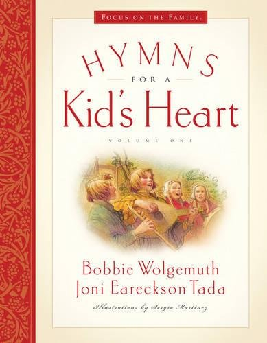 Hymns for a Kid's Heart, Vol. 1 by Crossway Books
