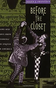 "Before the Closet: Same-Sex Love from ""Beowulf"" to ""Angels in America"""