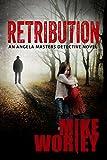 Retribution (An Angela Masters Detective Novel Book 1)