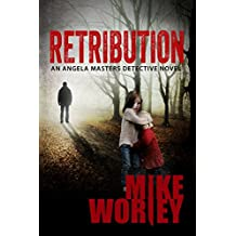 Retribution (An Angela Masters Detective Novel Book 1)