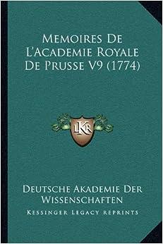 Book Memoires De L'Academie Royale De Prusse V9 (1774) (French Edition)