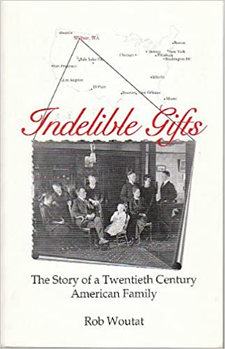 Indelible Gifts: The Story of a Twentieth Century American
