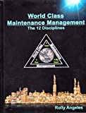 img - for World Class Maintenance Management: The 12 Disciplines book / textbook / text book