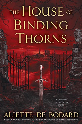 The House of Binding Thorns (A Dominion of the Fallen Novel Book ()
