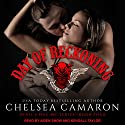Day of Reckoning: Devil's Due MC, Book 4 Audiobook by Chelsea Camaron Narrated by Aiden Snow, Kendall Taylor