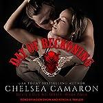 Day of Reckoning: Devil's Due MC, Book 4   Chelsea Camaron