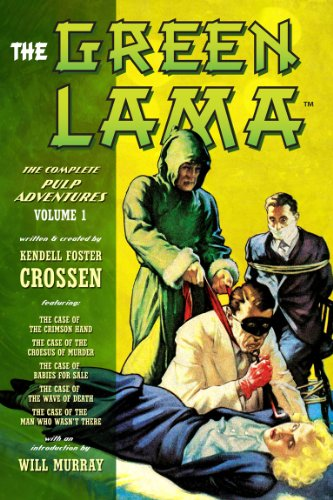 The Green Lama: The Complete Pulp Adventures Volume - Green Tibet