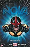 Download Nova Volume 1: Origin (Marvel Now) in PDF ePUB Free Online
