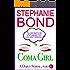 Coma Girl: Part 6 (Kindle Single)