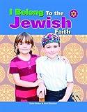 I Belong to the Jewish Faith, Katie Dicker and Sam Sheldon, 1435830342