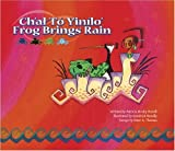 Frog Brings Rain by Patricia Hruby Powell (2006-04-01)
