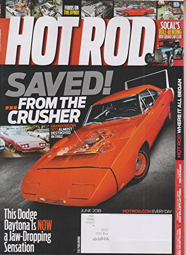 Hot Rod June 2018 This Dodge Daytona is Now a Jaw-Dropping Sensation