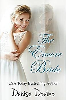The Encore Bride by [Devine, Denise]